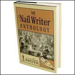 The Nail Writer Anthology (2e ?d)
