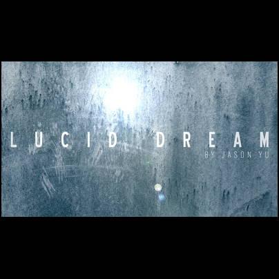 Lucid dream Jason Yu
