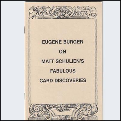 Eugene Burger on Matt Schulien's fabulous card discoveries