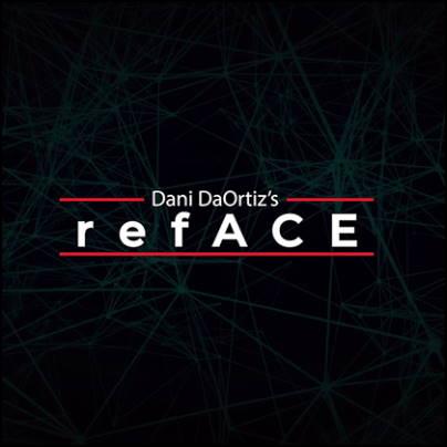 refACE - Dani DaOrtiz