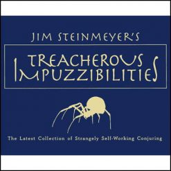 Treacherous Impuzzibilities - Jim Steinmeyer