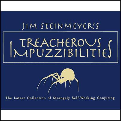 Treacherous Impuzzibilities - Jim Steinmeyer