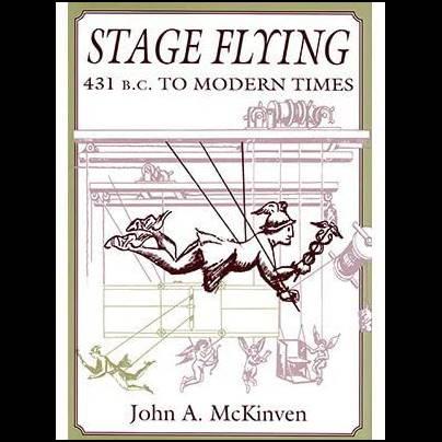 Stage Flying - John A. McKinven