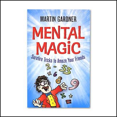 Mental Magic - Martin Gardner