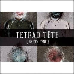 Tetrad Tête - Ken Dyne