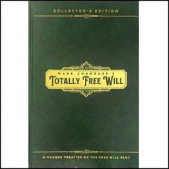 Totally Free Will - Mark Chandaue