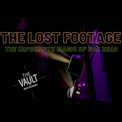 The vault - The lost footage - Impromptu magic of Bob Read