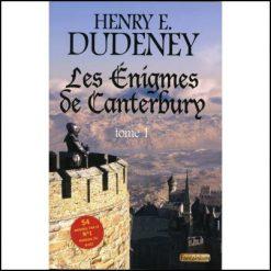 Les énigmes de Canterbury - tome 1 - Henry Dudeney