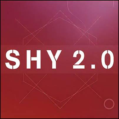 Shy 2.0