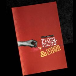 Plots, ploys and other cons - Brent Braun