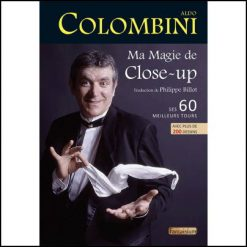 Ma magie de close-up - Aldo Colombini