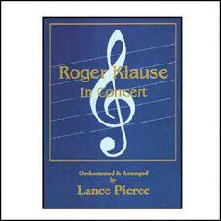 Roger Klause in concert - Lance Pierce
