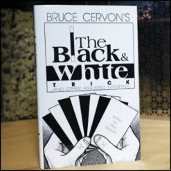 Bruce Cervon's the black and white trick