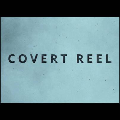 covert reel
