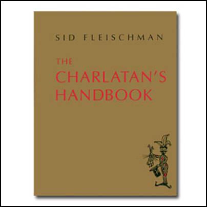 The Charlatan's handbook - Sid Fleischman