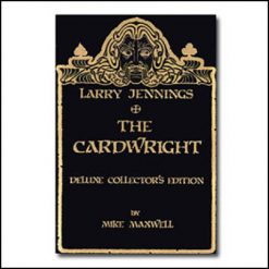 Larry Jennings The cardwright Mike Maxwell