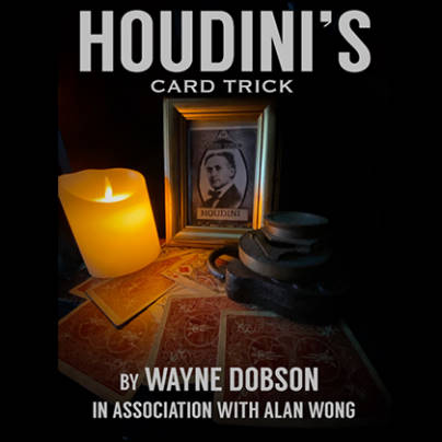 Houdini's card trick Wayne Dobson Alan Wong