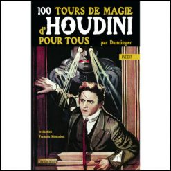100 tour de magie houdini dunninger