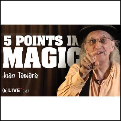 Juan Tamariz master class 5 points in magic