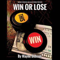 Win or Lose Wayne Dobson