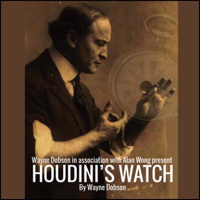 Houdini's watch Wayne Dobson Alan Wong