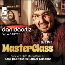 Dani DaOrtiz Master class vol 5 à la carte