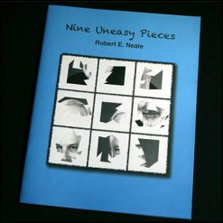 Nine Uneasy Pieces Robert E. Neale