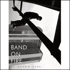 band-on-fire-bacon-fire