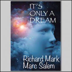 it-s-only-a-dream-richard-mark-marc-salem