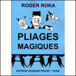pliages-magiques-roger-roka