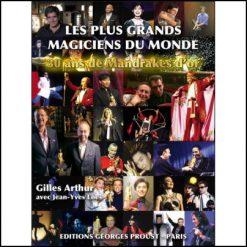 les-plus-grands-magiciens-du-monde-gilles-arthur-jean-yves-loes