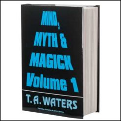 T A Waters Mind Myth and Magick
